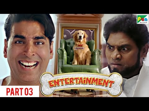 Entertainment | Akshay Kumar, Tamannaah Bhatia | Hindi Movie Part 3