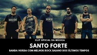 Baixar BANDA HORDA CLIP OFICIAL DA MÚSICA  *SANTO FORTE*