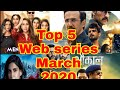 Top 5 Web Series in March 2020    Artist Name With Charectet    Web Record  