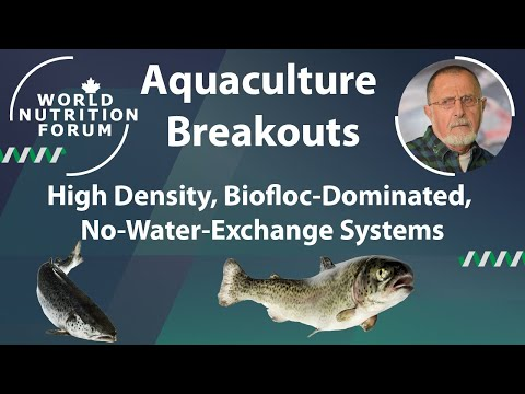 WNF 2016 Aquaculture Breakouts: 08 High Density, Biofloc-Dominated, No-Water-Exchange Systems