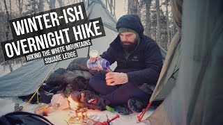 Winter(ish) Overnight Camping | Hiking the White Mountains | Square Ledge