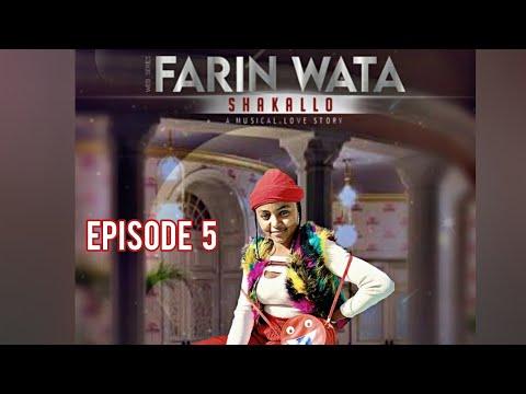 FARIN WATA sha kallo__Episode Five (5)_Official Home Video / Web Series / Zango na daya