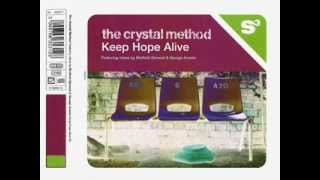 Crystal Method - Keep Hope Alive -  George Acosta Miami Bass Mix