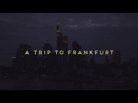 A Trip To Frankfurt