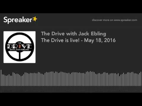 The Drive is live! - May 18, 2016 (made with Spreaker)