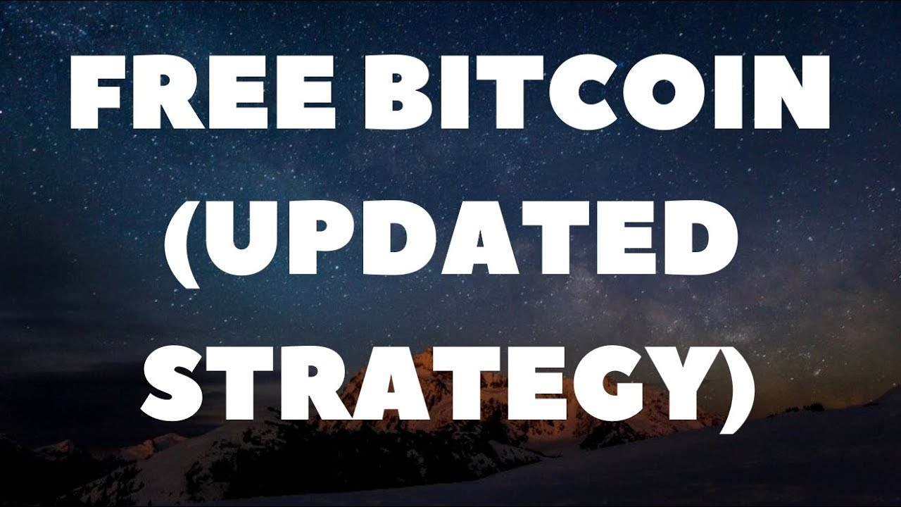 Free Bitcoin (Updated Strategy) | Free Bitcoin Faucet
