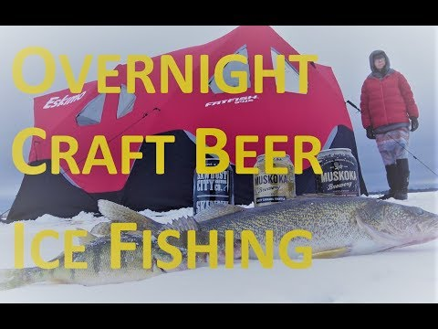 Overnight | Craft Beer | Ice Fishing