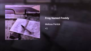 Play Frog Named Freddy (Live)