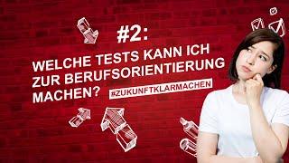Das bringt mich weiter #2: Welche Tests kann ich zur Berufsorientierung machen?