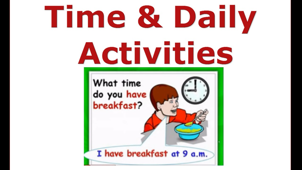 Daily Activities & Time - Beginners English Courses,ESL kids Lessons ...