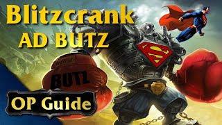 Blitzcrank OP Guide: AD BUTZ