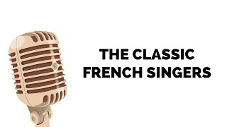 Famous French singers 🎙️A tour of popular French music - Part 1