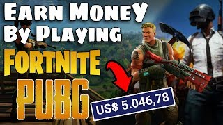 Earn Money By Playing PUBG Mobile & FORTNITE!