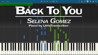 Download Lagu Selena Gomez - Back To You (Piano Cover) by LittleTranscriber Mp3