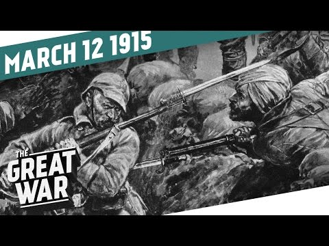 The Battle of Neuve-Chapelle I THE GREAT WAR Week 33