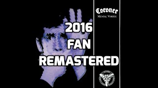 Coroner - Sirens [2016 Fan Remastered] [HD]