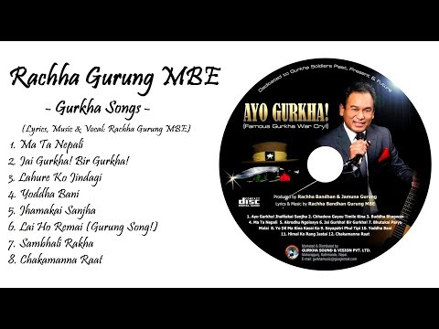 Gurkha Brigade Songs II Lahure Songs II Rachha Gurung MBE