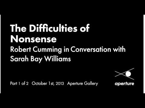 The Difficulties of Nonsense: Robert Cumming in Conversation