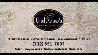 Uncle Gino's Italian Market Manalapan, NJ - 732-851-7003