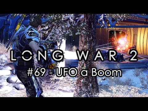 "Long War 2 - Legend #69 ""UFO a Boom"" - XCOM 2 Let's Play: Long War 2 Gameplay Mod"