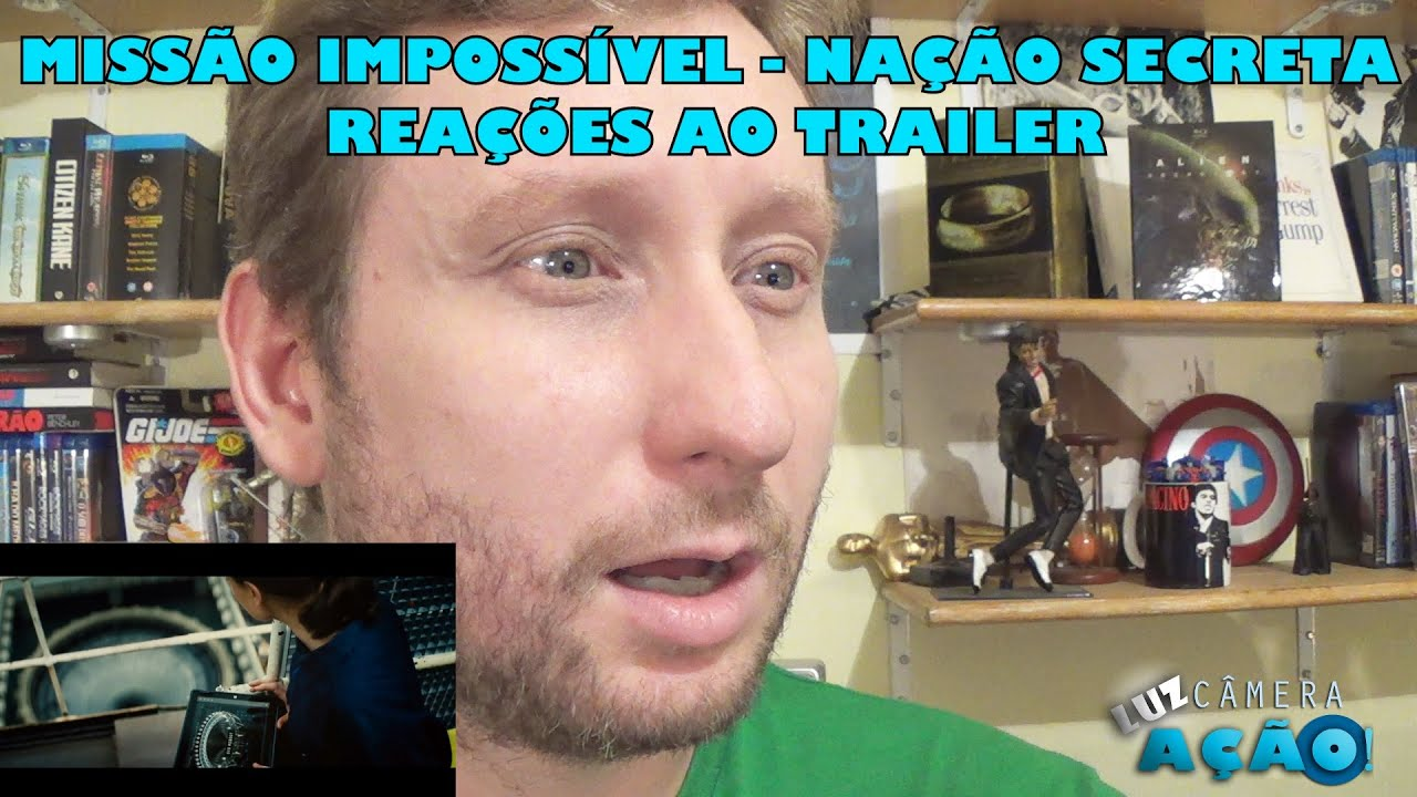 Missão Impossível Nação Secreta Reações Ao Trailer
