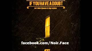 Hollis P Monroe ft. Overnite - If You Have A Doubt [Argy Vocal Mix] - Noir Music
