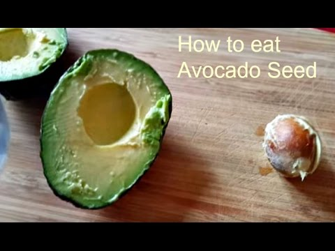 How To Eat And Store Avocado Seed