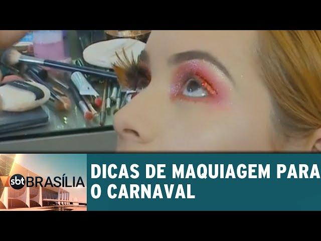 Dicas de maquiagem para o carnaval | SBT Brasília 01/03/2019