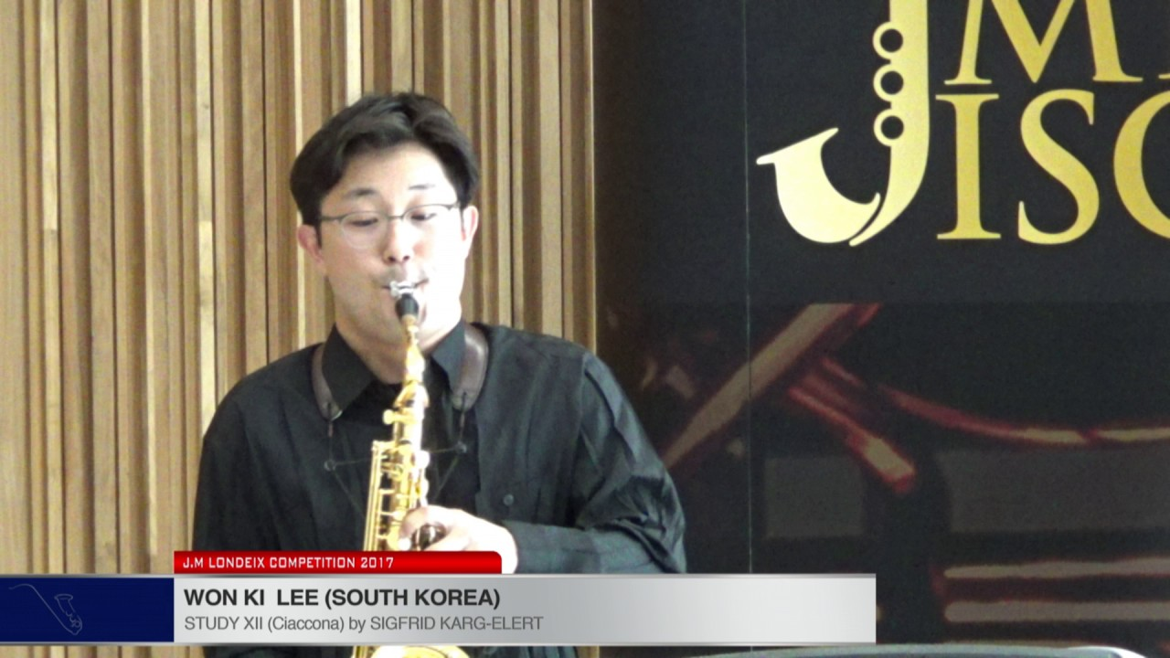 Londeix 2017 - Won Ki Lee (South Korea) - XII Ciaccona by Sigfrid Karg Elert