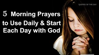 5 Morning Prayers t๐ Use Daily & Start Each Day with God || QUOTES OF THE DAY