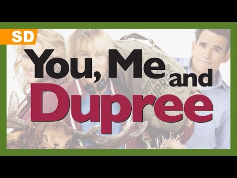 You, Me and Dupree trailer