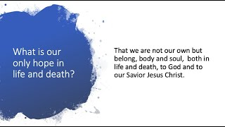 New City Catechism Question 1: What Is our only hope in life and death?