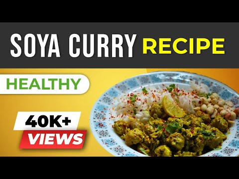 Soya Curry - South Indian Soya Chunks Recipe - BeerBiceps Healthy Vegetarian Recipes