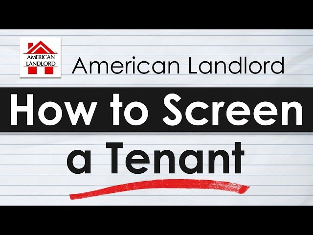 How to Screen Tenants - Tenant Screening Tutorial | American Landlord