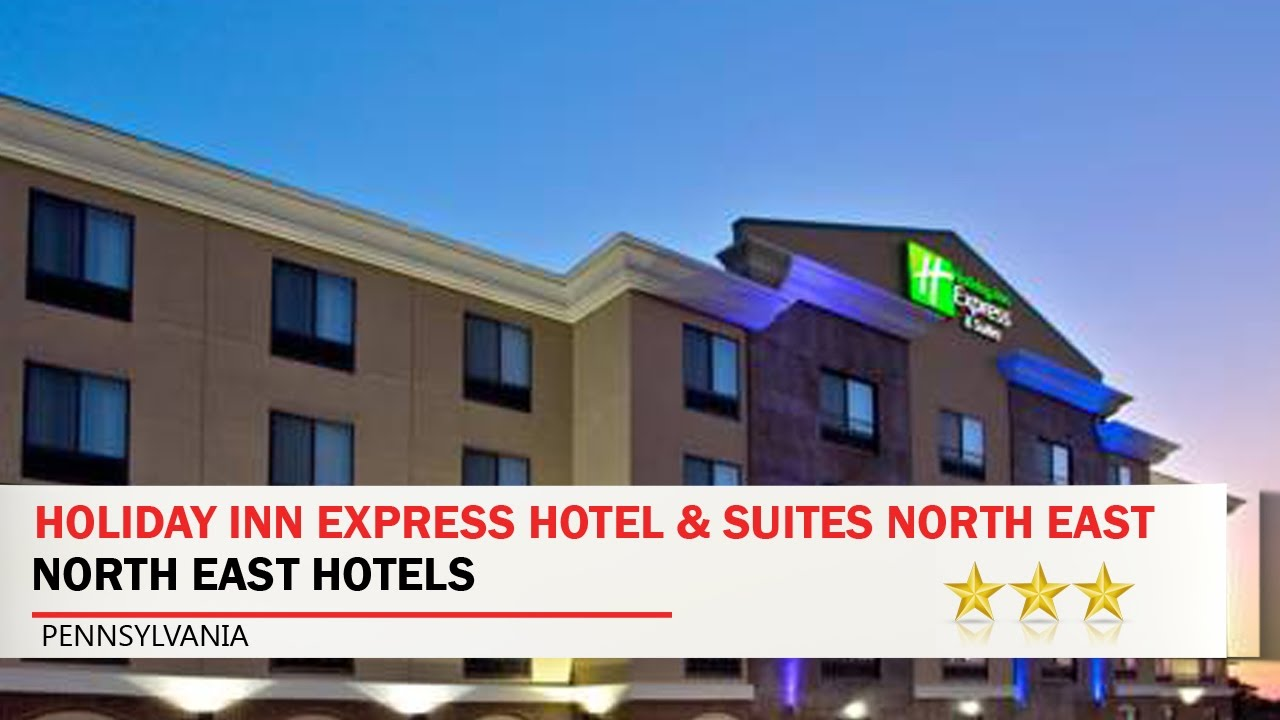 Holiday Inn Express Hotel Suites North East Erie I 90 Exit 41