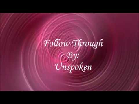 Unspoken Follow Through (Lyric Video)