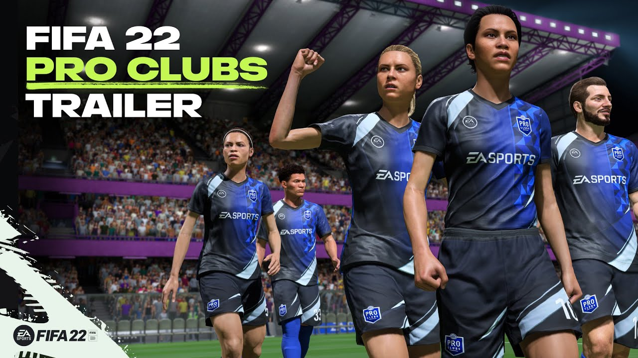 FIFA 22 | Official Pro Clubs Trailer
