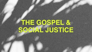 Is Social Justice a Gospel Issue?   Leviticus 19   8/8/20