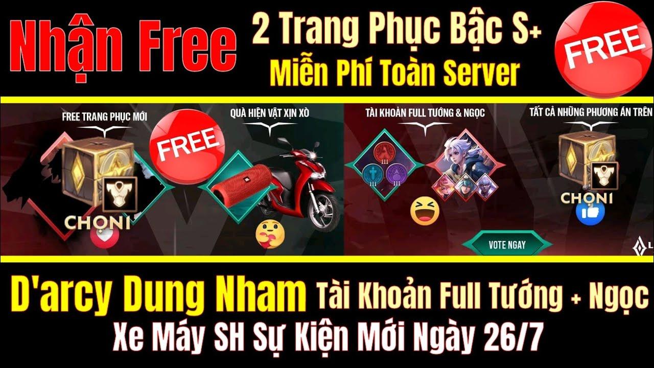 Nhận Free 2 Trang Phục Bậc S+ D'arcy Dung Nham, Tài Khoản Full Tướng,Ngọc,Xe Máy SH SK Mới Ngày 26/7