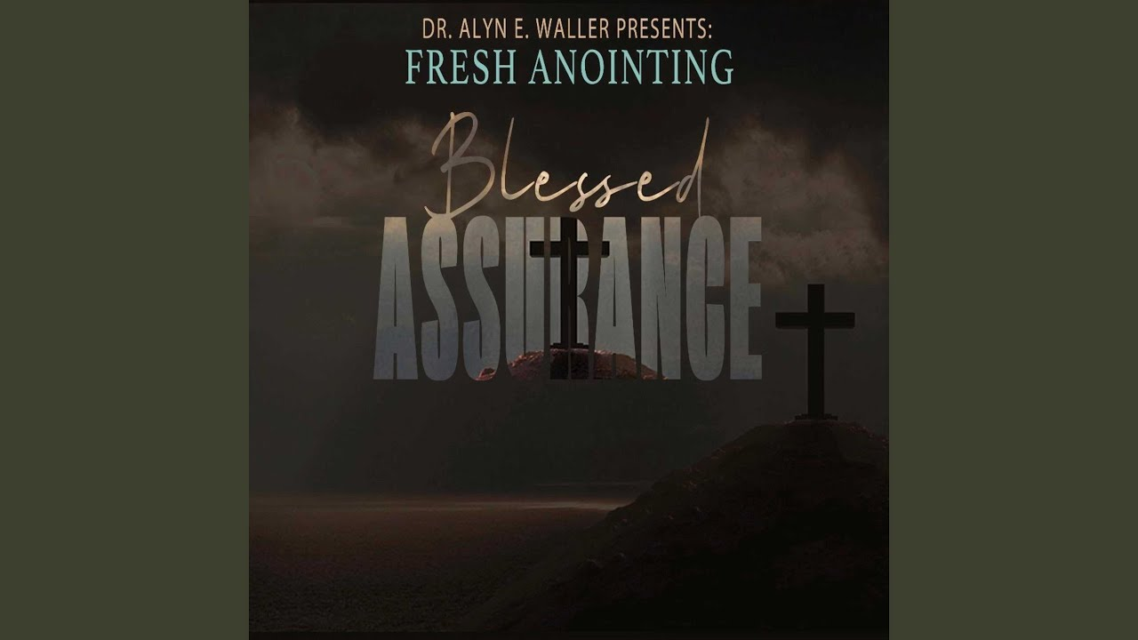 "Enon Tabernacle's FRESH ANOINTING Add Contemporary Dynamism To Classic Hymn ""Blessed Assurance"