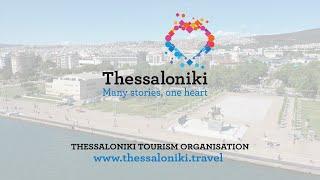 Thessaloniki - Many Stories, One heart