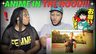 "RDCworld1 ""IF ANIME TOOK PLACE IN THE HOOD"" REACTION!!!"