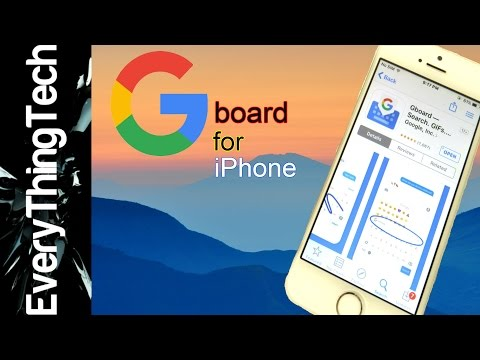 Google Gboard Keyboard for iPhone!