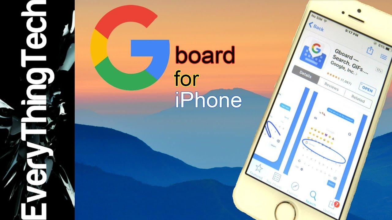 Google Gboard Keyboard for iPhone!