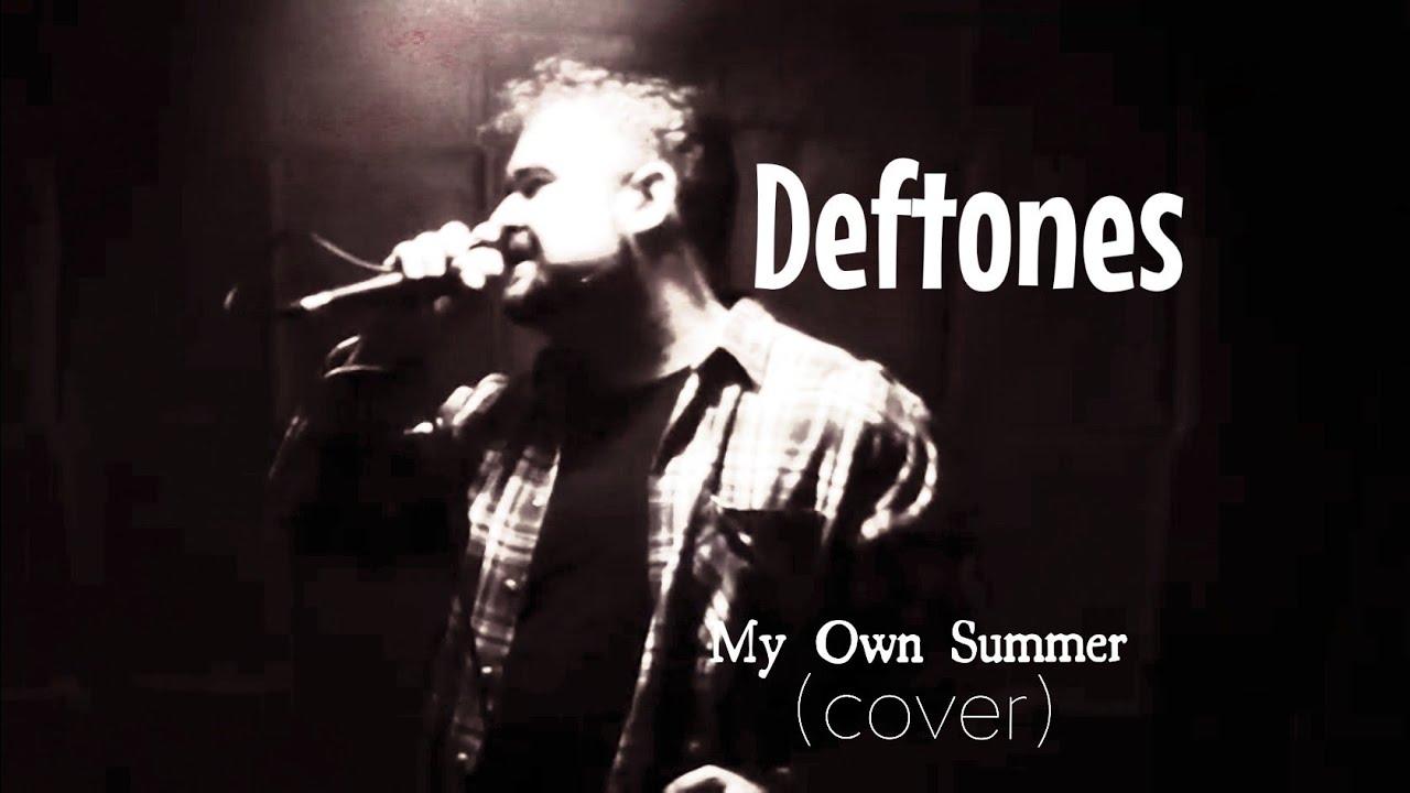 Deftones - My Own Summer (cover)