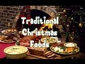 Traditional Christmas Foods