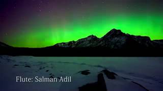 Heart Touching Flute Meditation, Music Colors of Paradise by  Salman Aadil
