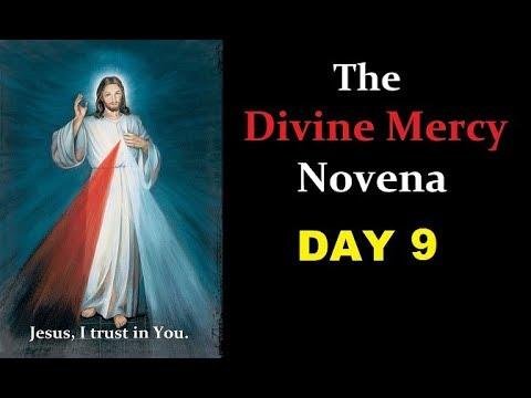 Divine Mercy Novena & Chaplet - Day 9