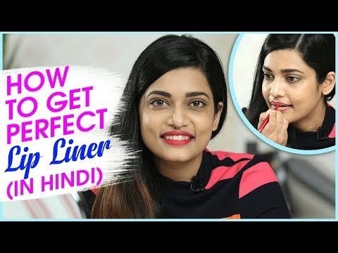 How To Get Perfect Lip Liner (In Hindi) | Lip Makeup Tutorial | Lip Liner Tips & Tricks