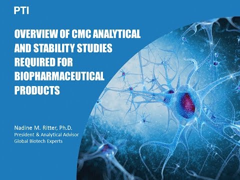 WEBINAR: Overview of CMC Analytical and Stability Studies Required for Biopharmaceutical Products